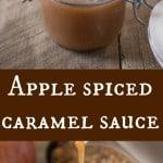 Apple spiced caramel sauce