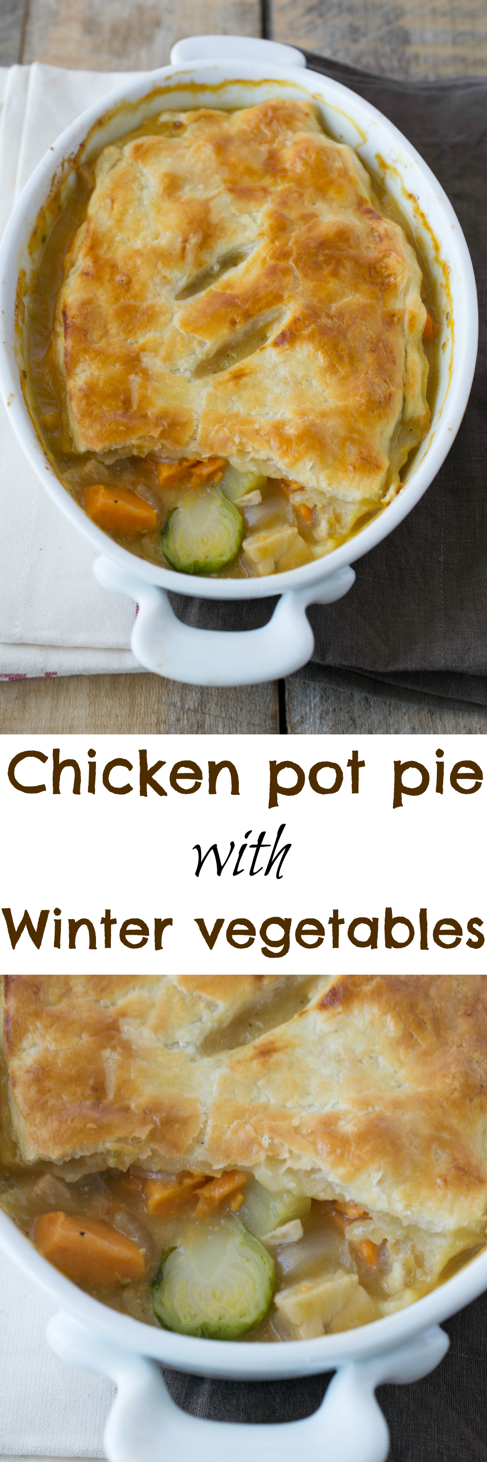 Chicken pot pie with Winter vegetables. Winter vegetables are cooked in a dairy-free, gravy and topped with a flaky buttery crust. It's the ultimate comfort food.