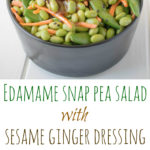 Edamame and Snap Peas with Sesame Ginger Dressing Recipe