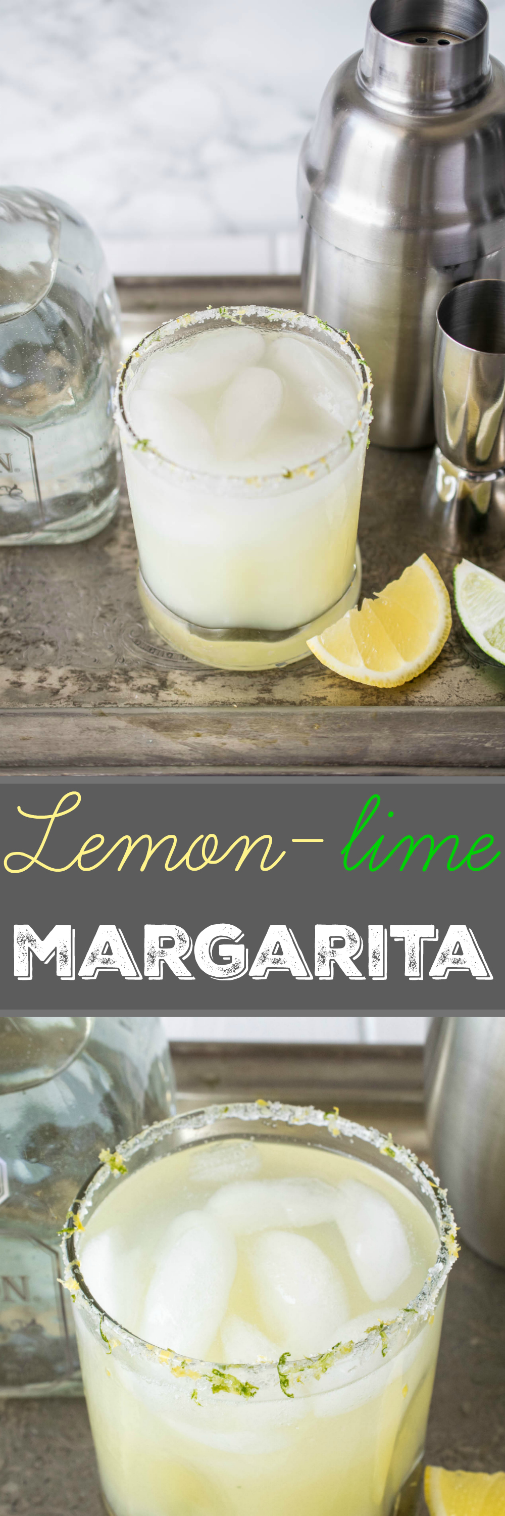 Lemon-lime margarita. A classic lime margarita gets a double citrus kick.